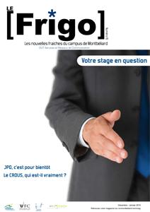 Le Frigo n°15 - Votre stage en question. JPO, c'est pour bientôt. Le CROUS, qui est-il vraiment ?